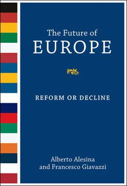 The Future of Europe: Reform or Decline
