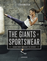 The Giants of Sportswear Fashion Trends Throughout the Centuries