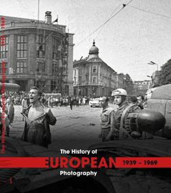 The History of European Photography 1939-1969 (2 tomy)