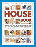 The House Book Includes More Than 250 Instant Decorating Ideas, with Over 2000 Photographs and Illustrations