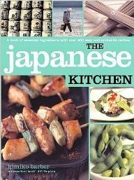 The Japanese Kitchen 200 Authentic Recipes