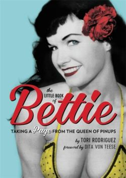 The Little Book of Bettie Taking a Page from the Queen of Pinups