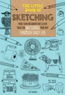 The Little Book of Sketching