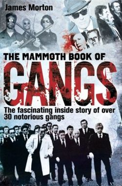 The Mammoth Book of Gangs