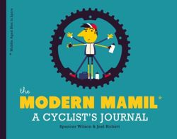 The Modern Mamil (Middle-Aged Man in Lycra) : A Cyclist's Notebook