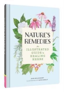 The Nature's Remedies. The herb guide.