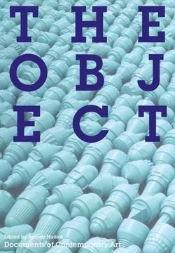 The Object (Documents of Contemporary Art)