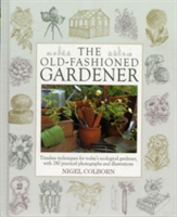The Old-Fashioned Gardener