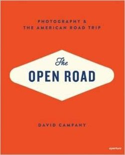 The Open Road: Photography & the American Road Trip