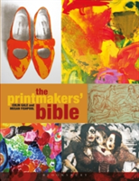 The Printmakers' Bible