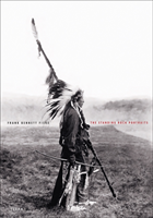 The Standing Rock Portraits Sioux Photographed by Frank Bennett Fiske 1900-1915