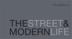 The Street and Modern Life