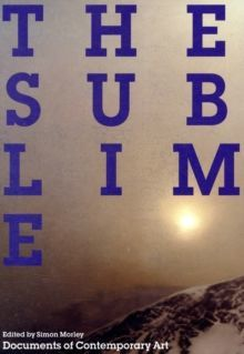 The Sublime (Documents of Contemporary Art)