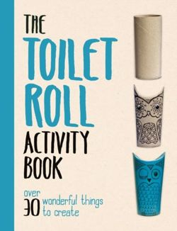 The Toilet Roll Activity Book