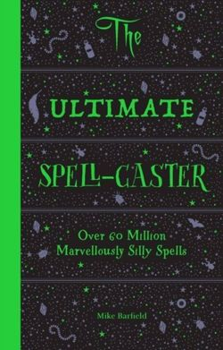 The Ultimate Spell-Caster