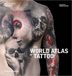 The World Atlas of Tattoo
