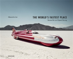 The World's Fastest Place Bonneville Landspeed Racing