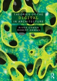 Theories of the Digital in Architecture