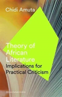 Theory of African Literature Implications for Practical Criticism