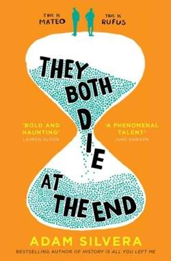 They Both Die at the End : the UK No.1 bestseller!