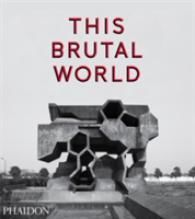 This Brutal World new ed.