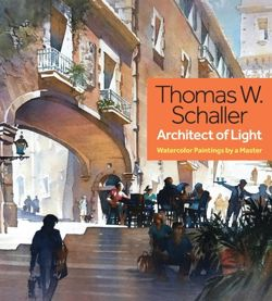 Thomas Schaller, Architect of Light Watercolor Paintings by a Master