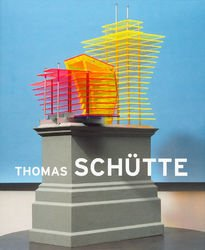 Thomas Schütte – Big Buildings