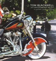 Tom Blackwell The Complete Paintings, 1970-2014