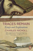 Traces Remain Essays and Explorations