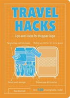 Travel Hacks Tips and Tricks for Happier Trips
