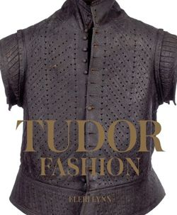 Tudor Fashion: Dress at Court
