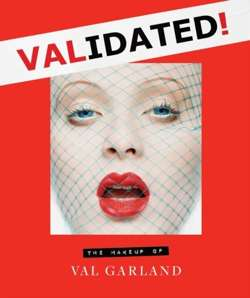 Validated : The Makeup of Val Garland