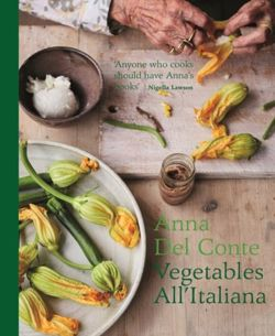 Vegetables all'Italiana : Classic Italian vegetable dishes with a modern twist