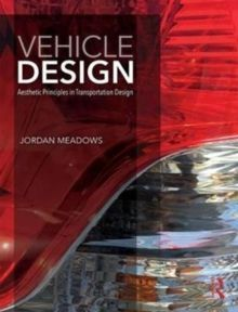 Vehicle Design : Aesthetic Principles in Transportation Design