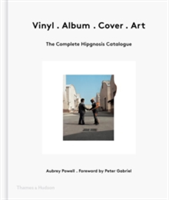 Vinyl . Album . Cover . Art The Complete Hipgnosis Catalogue