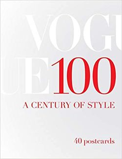 Vogue 100: A Century of Style : 40 Postcards