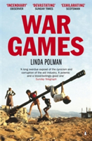 War Games The Story of Aid and War in Modern Times