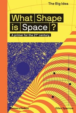 What Shape Is Space? : A primer for the 21st century