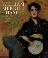 William Merritt Chase A Life in Art