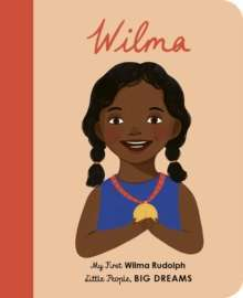 Wilma Rudolph : My First Wilma Rudolph