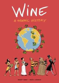 Wine : A Graphic History