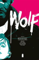 Wolf Volume 1 Blood and Magic