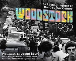 Woodstock 1969 The Lasting Impact of the Counterculture