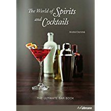 World of Spirits and Cocktails (Bar Book)