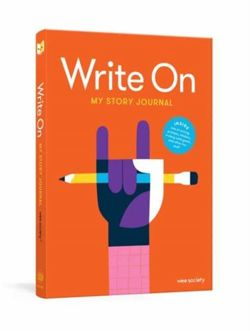 Write On: My Story Journal : A Creative Writing Journal for Kids