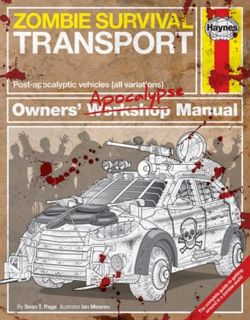 Zombie Survival Transport Manual : Post-apocalyptic vehicles