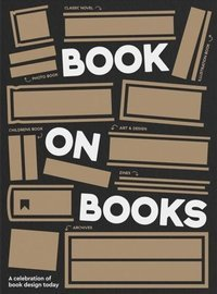 A Book on Books : Celebrating the art of book design today