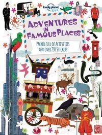 Adventures in Famous Places : Packed Full of Activities and Over 250 Stickers