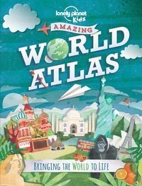 Amazing World Atlas : Bringing the World to Life