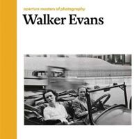 Aperture Masters of Photography: Walker Evans